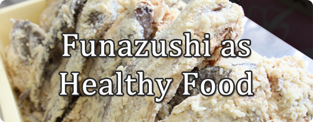 Funazushi as Healthy Food